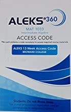 Aleks 360 for MAT1033 Intermediate Algebra Broward College 13 Weeks Access Code