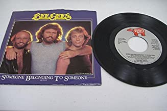 BEE GEES 45 RPM Someone Belonging To Someone / I Love You Too Much (Inst.)