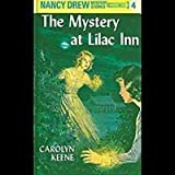 NANCY DREW MYSTERY STORIES: THE MYSTERY AT LILAC INN