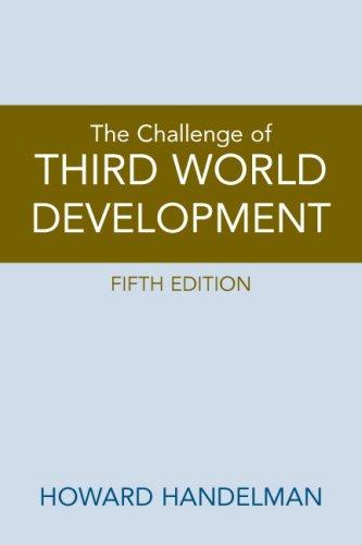 Challenge of Third World Development, The (5th Edition)