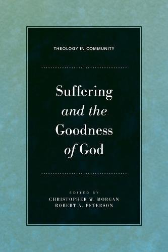 Image of Suffering and the Goodness of God