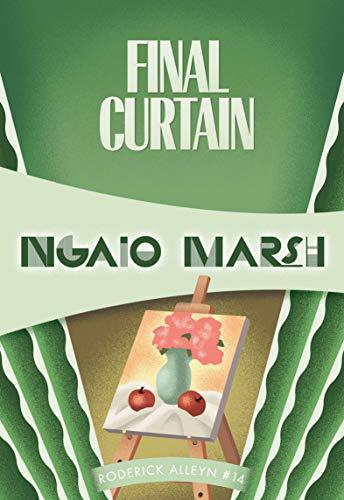 Final Curtain (Roderick Alleyn Book 14)
