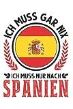 Spanien Notizbuch: Spanien Urlaub Spanische Flagge Mallorca / 6x9 Zoll / 120 ausfüllbare Seiten Seiten