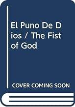 El Puno De Dios / The Fist of God (Spanish Edition)