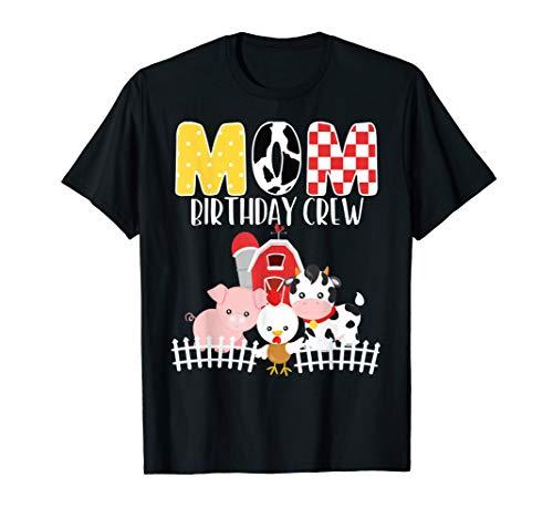 Mom Birthday Crew Barnyard Farm Animals Bday Party T-Shirt