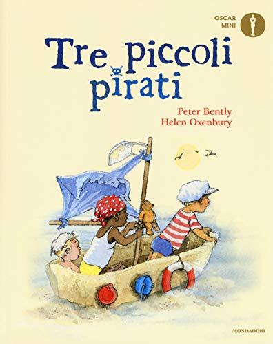 Tre piccoli pirati. Ediz. a colori