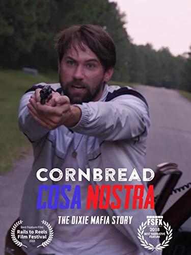 Cornbread Cosa Nostra: The Dixie Mafia Story