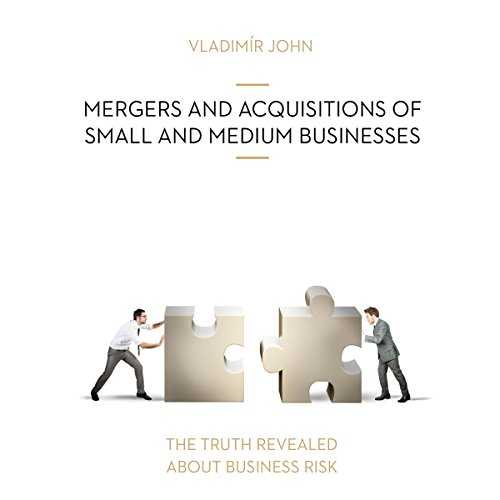 Mergers and acquisitions of small and medium businesses audiobook cover art
