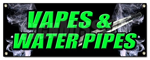VAPES & Water Pipes Banner Sign Bong Head Shop e cigs Weed Smoke Vapor