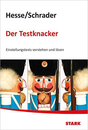 STARK Hesse/Schrader: Der Testknacker - Einstellungstests verstehen und lösen