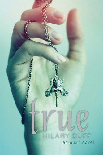 True: An Elixir Novel (English Edition)