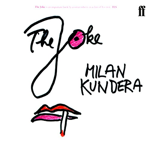 The Joke                   By:                                                                                                                                 Milan Kundera                               Narrated by:                                                                                                                                 Richmond Hoxie                      Length: 11 hrs and 44 mins     5 ratings     Overall 5.0