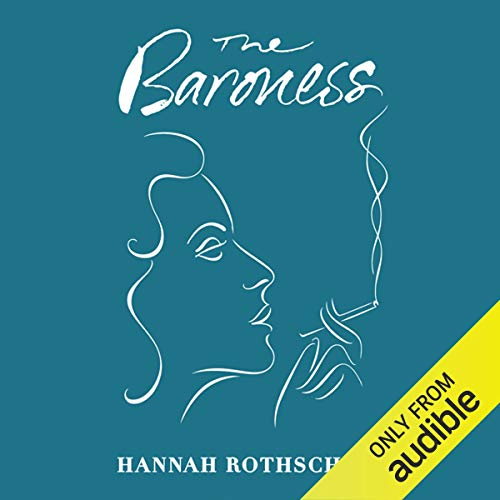 The Baroness                   By:                                                                                                                                 Hannah Rothschild                               Narrated by:                                                                                                                                 Hannah Rothschild                      Length: 9 hrs and 14 mins     1 rating     Overall 3.0