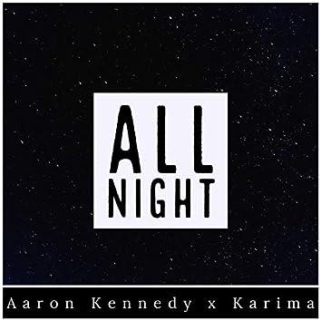 All Night (feat. Ka'rima)