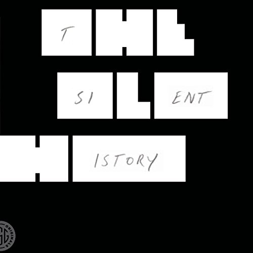 The Silent History cover art