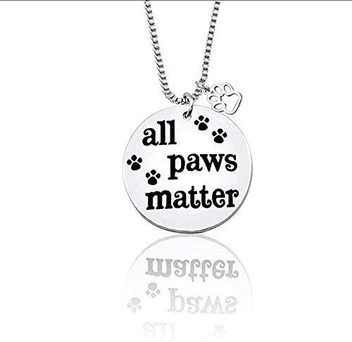 Collar Collar Colgantes Y Collares Pet Dog Paw Garra Imprimir Etiqueta Colgante Collar Todas Las Patas Son Importantes Recuerdo De Mascotas Collares De Joyería De Animales Collar Colgante Regalo Para