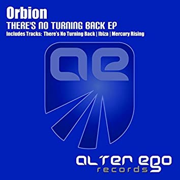 There's No Turning Back EP
