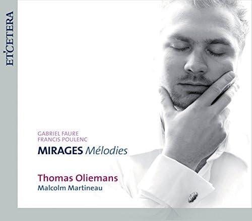Thomas Oliemans / Malcolm Martineau