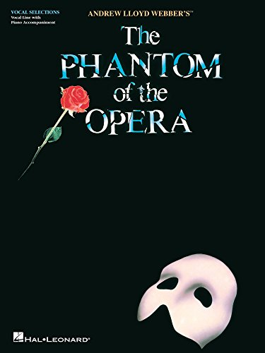 The Phantom of the Opera Songbook: Vocal Selections (Vocal Line with Piano Accompaniment) (English Edition)
