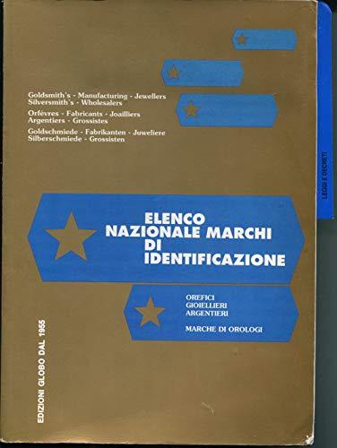 Elenco nazionale marchi di identificazione orefici, gioiellieri, argentieri, marche di orologi