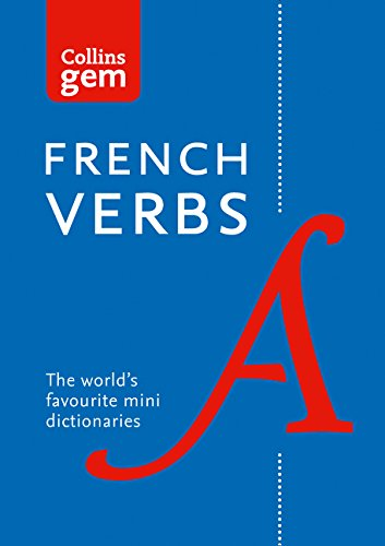 Gem French Verbs: The world's favourite mini dictionaries (Collins Gem) (Collins Gem Dictionaries)