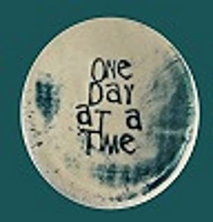One Day At A Time Ceramic Stones Handmade Words And Phrases