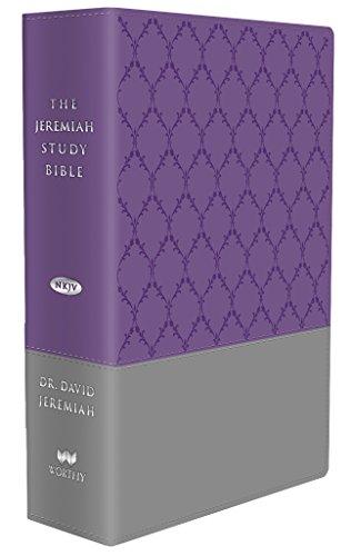 The Jeremiah Study Bible, NKJV: (Purple & Gray burnished w/ decorative pattern) LeatherLuxe®: What It Says. What It Means. What It Means for You.