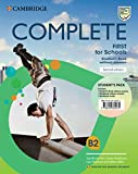 Complete First for Schools for Spanish Speakers Student's Pack (Student's Book without answers and Workbook without answers and Audio) 2nd Edition