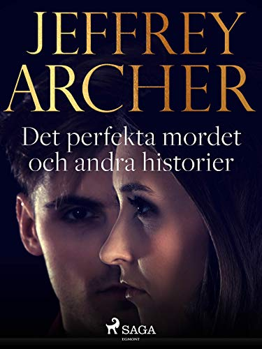 Det perfekta mordet och andra historier (Swedish Edition)