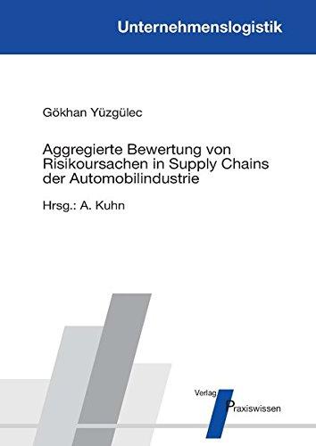 Aggregierte Bewertung von Risikoursachen in Supply Chains der Automobilindustrie (Unternehmenslogistik)
