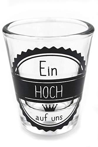 Schnaps-Glas Ein Hoch auf uns MOTIV-AUSWAHL 2cl 6x5cm Trink-Sprüche Stamper Shots Pinnchen