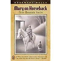 Mary On Horseback: Three Mountain Stories【洋書】 [並行輸入品]