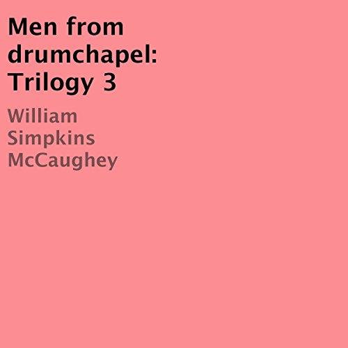 Men from Drumchapel audiobook cover art