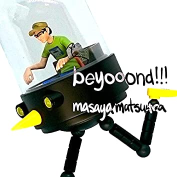 beyooond!!!