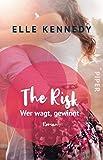 The Risk – Wer wagt, gewinnt (Briar U 2): Roman
