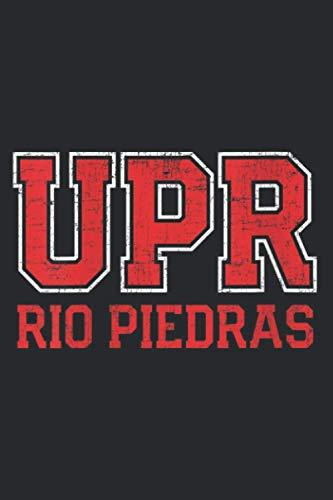 Womens Universidad De Puerto Rico Rio Piedras Iupi Upr: Notebook Planner -6x9...