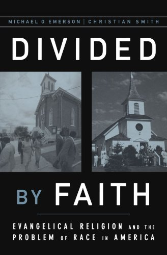 Compare Textbook Prices for Divided by Faith: Evangelical Religion and the Problem of Race in America 34320th Edition ISBN 9780195147070 by Emerson, Michael O.,Smith, Christian