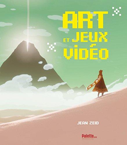 Art et jeux vidéo (Beau livre)
