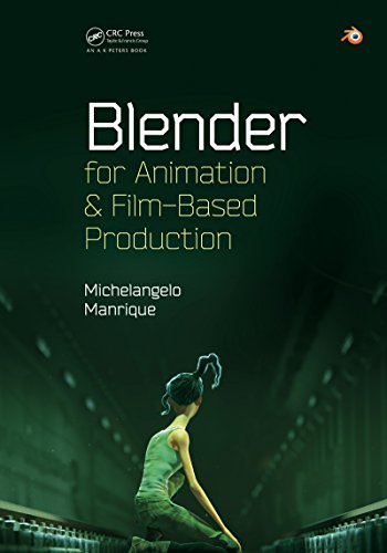 Blender for Animation and Film-Based Production (English Edition)