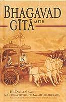 Bhagavad Gita: BhagaAs it is