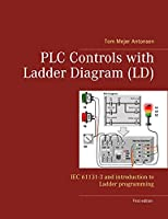 PLC Controls with Ladder Diagram (LD), Wire-O: IEC 61131-3 and introduction to Ladder programming