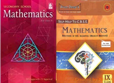 Secondary School Mathematics for Class 9 (for 2019 Examination) With Arun Deep's Self-Help To C.B.S.E. Mathematics [Solutions Of R.S. Aggarwal (Bharti Bhawan)] Class 9th