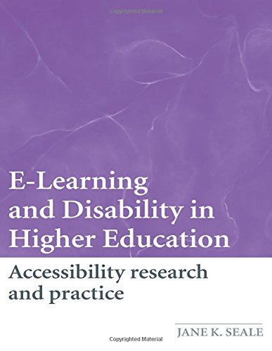 E Learning And Disability In Higher Education Accessibility Research And Practice
