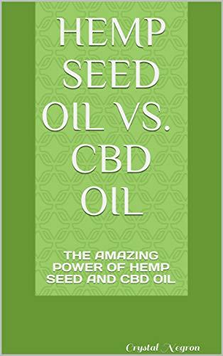 Hemp Seed Oil Vs. CBD Oil: Crystal...