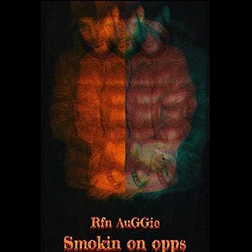 Smokin on opps