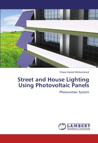 Street and House Lighting Using Photovoltaic Panels: Photovoltaic System