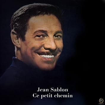 Jean Sablon, Ce petit chemin