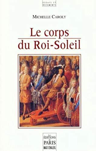 Le Corps du Roi-Soleil