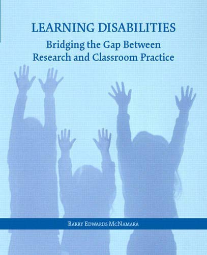 Compare Textbook Prices for Learning Disabilities: Bridging the Gap Between Research and Classroom Practice 1 Edition ISBN 9780131116566 by McNamara, Barry