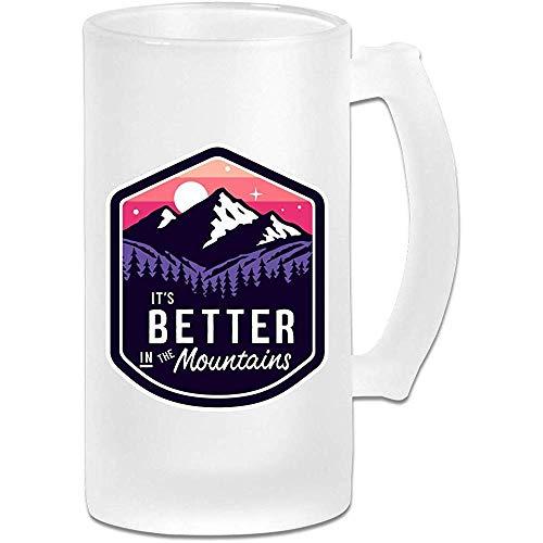 Es mejor en las montañas Tazas de cerveza esmeriladas Vaso de cervezaVaso de agua de 16 oz / 500 ml